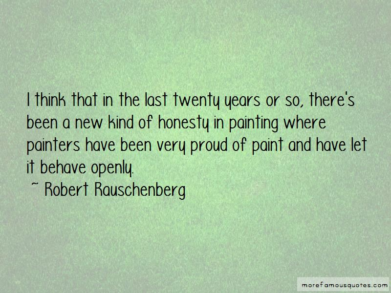 Robert Rauschenberg Quotes Pictures 2
