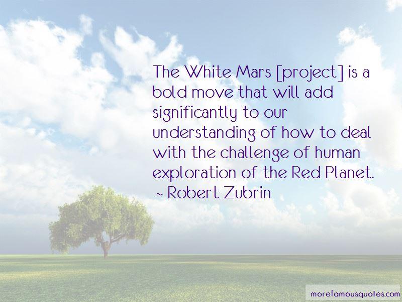 Robert Zubrin Quotes