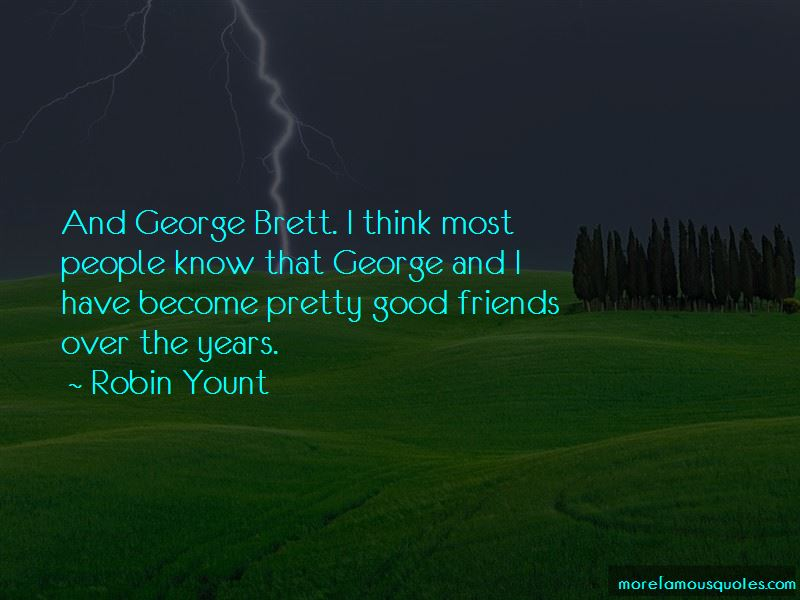 Robin Yount Quotes Pictures 3