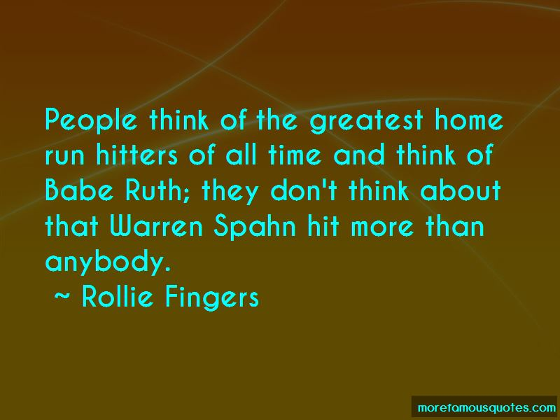 Rollie Fingers Quotes
