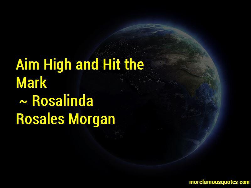 Rosalinda Rosales Morgan Quotes