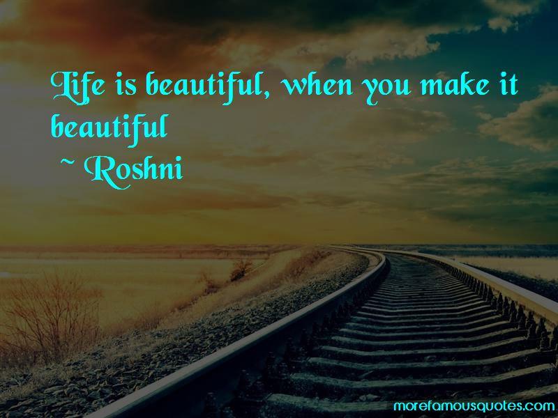 Roshni Quotes