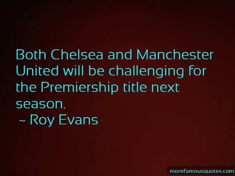 Roy Evans Quotes