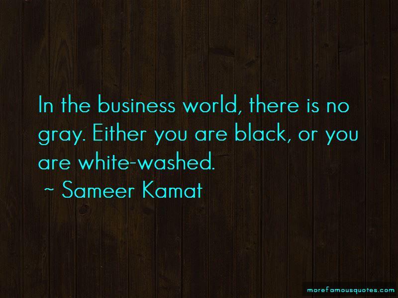 Sameer Kamat Quotes