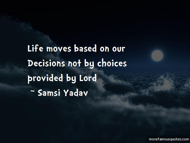 Samsi Yadav Quotes