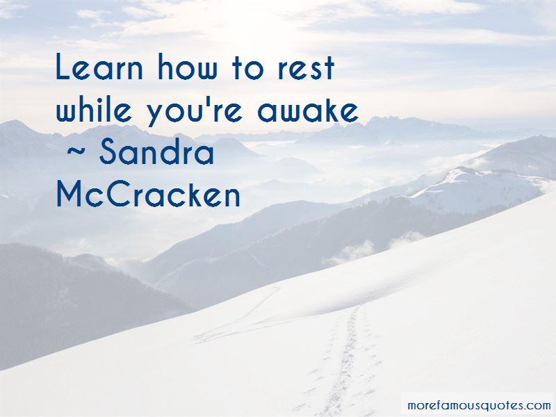 Sandra McCracken Quotes