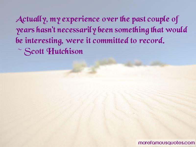 Scott Hutchison Quotes Pictures 2