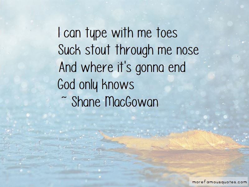 Shane MacGowan Quotes