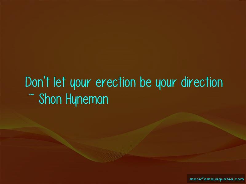 Shon Hyneman Quotes Pictures 2
