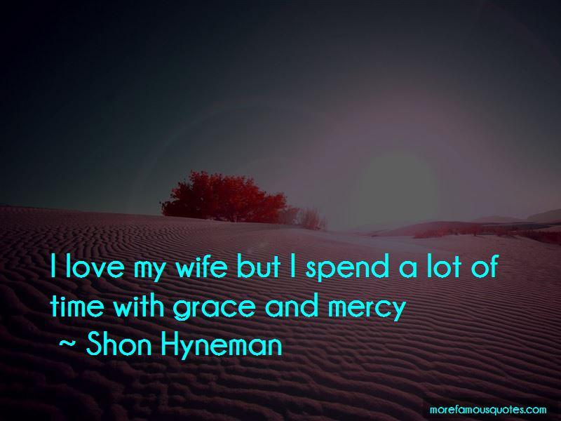 Shon Hyneman Quotes Pictures 4