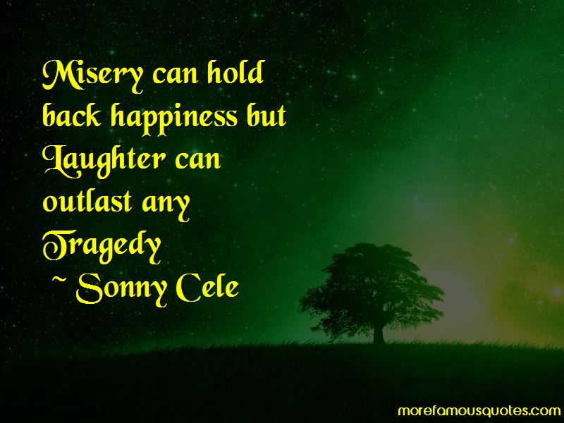 Sonny Cele Quotes Pictures 3