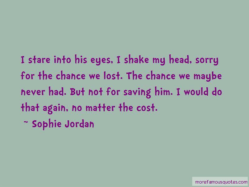 Sophie Jordan Quotes Pictures 3