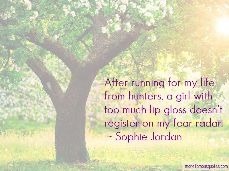 Sophie Jordan Quotes Pictures 4