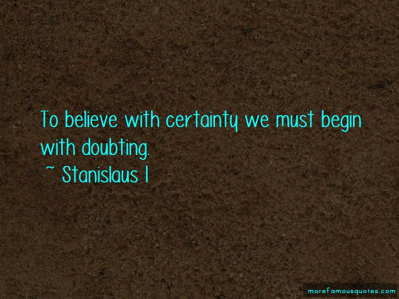 Stanislaus I Quotes Pictures 2
