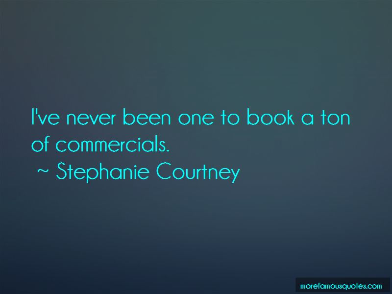 Stephanie Courtney Quotes Pictures 2