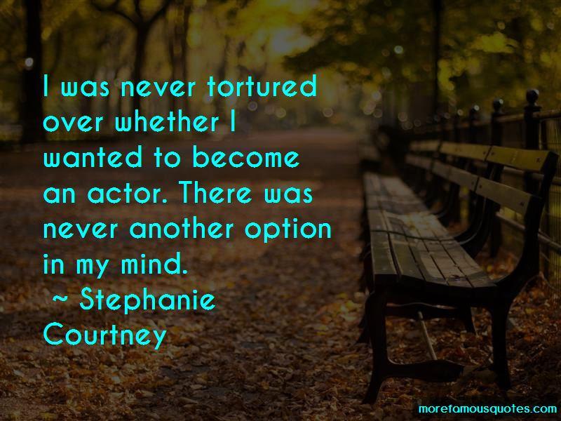 Stephanie Courtney Quotes