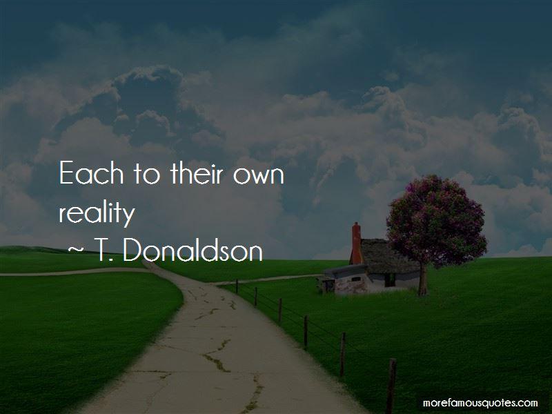 T. Donaldson Quotes