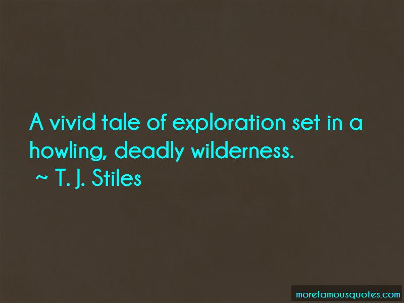 T. J. Stiles Quotes