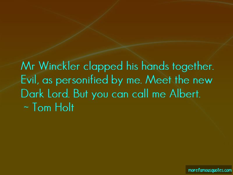 Tom Holt Quotes Pictures 2