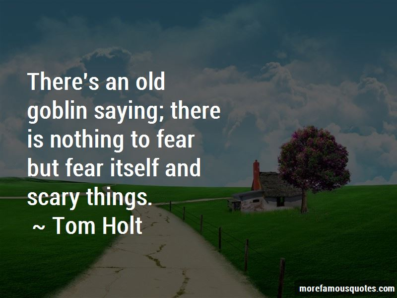 Tom Holt Quotes Pictures 3