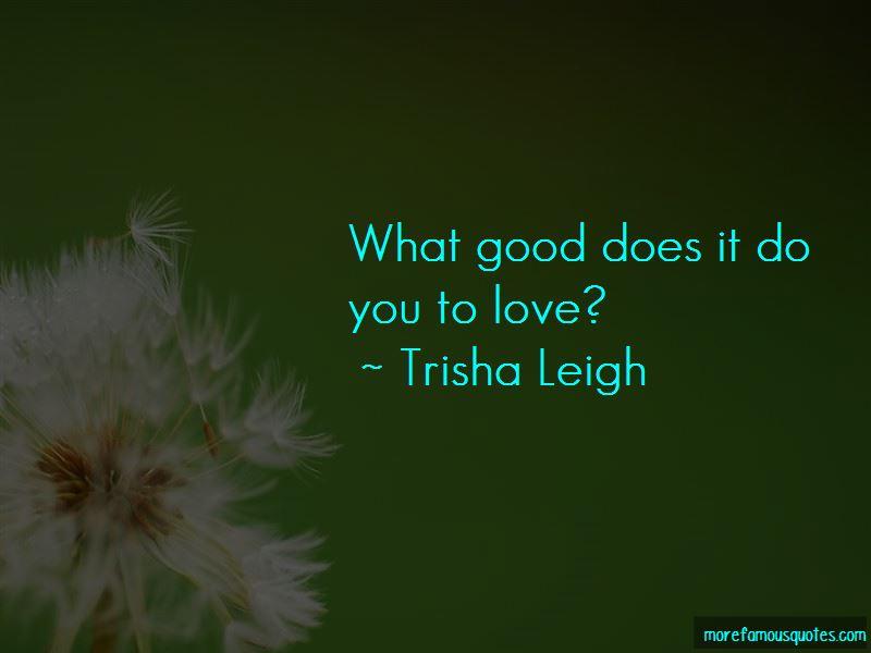 Trisha Leigh Quotes Pictures 4
