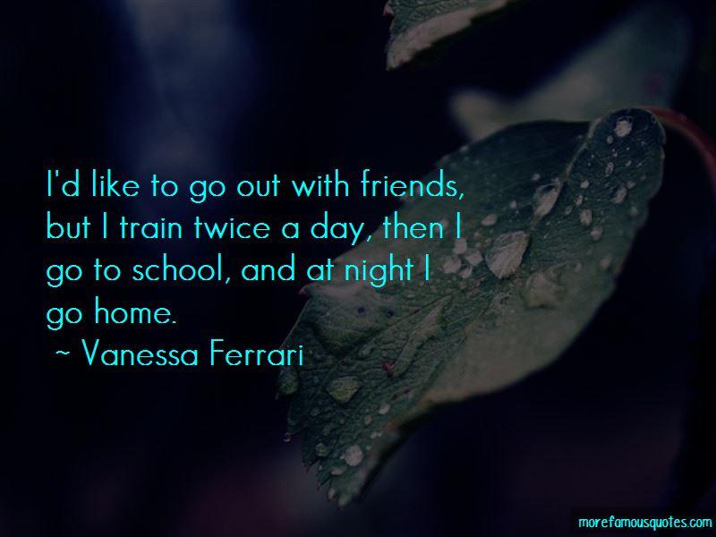 Vanessa Ferrari Quotes