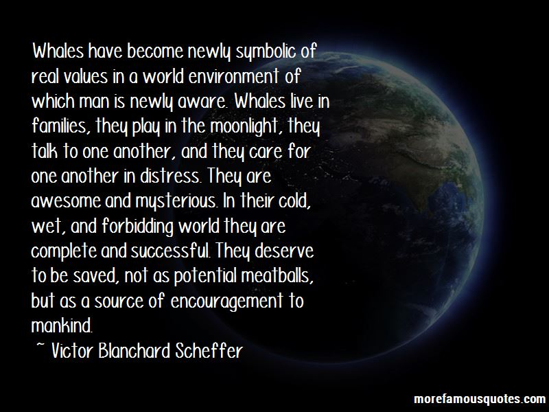 Victor Blanchard Scheffer Quotes Pictures 3