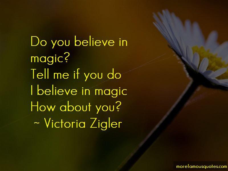 Victoria Zigler Quotes