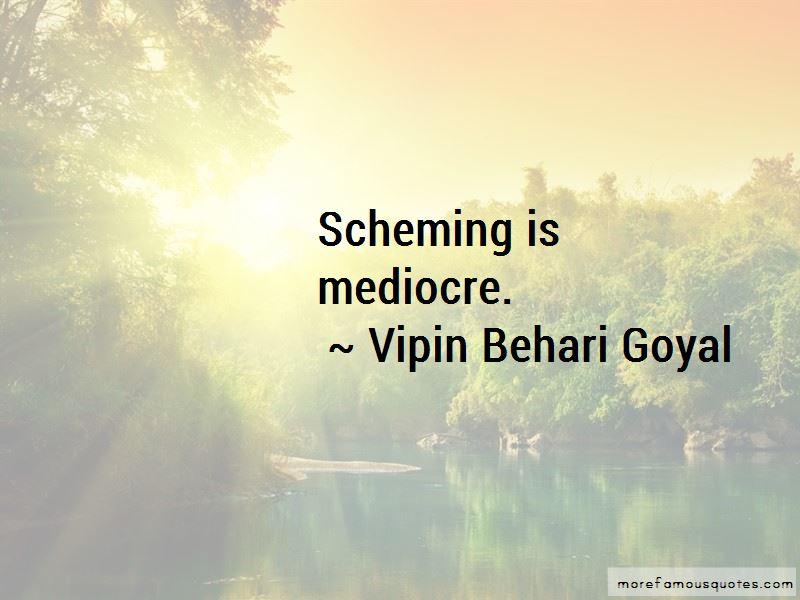 Vipin Behari Goyal Quotes
