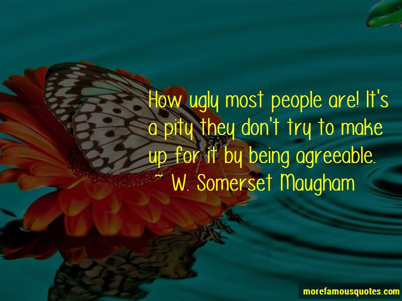 W. Somerset Maugham Quotes Pictures 2