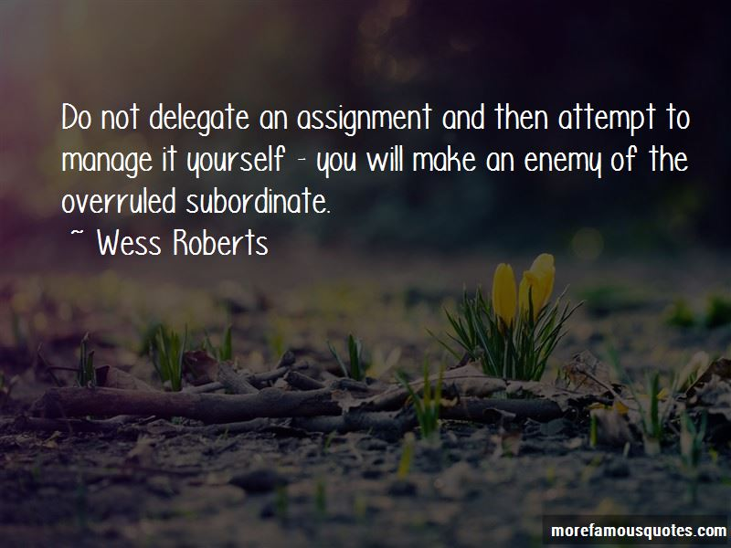 Wess Roberts Quotes Pictures 2
