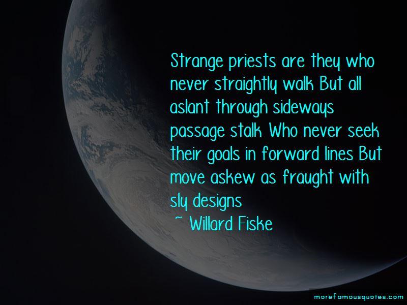 Willard Fiske Quotes Pictures 2