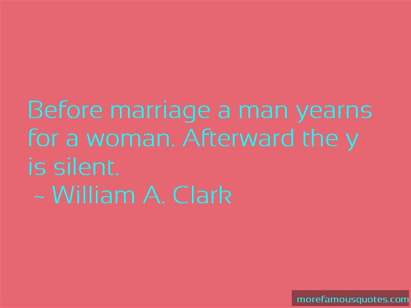William A. Clark Quotes