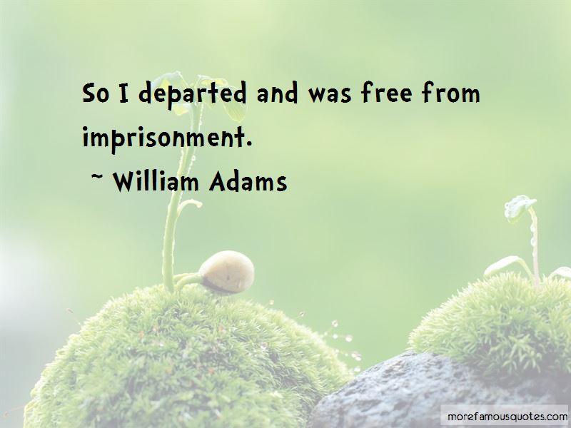 William Adams Quotes Pictures 2