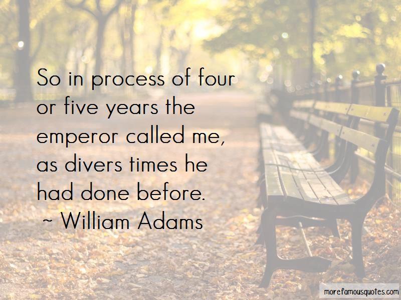 William Adams Quotes Pictures 3
