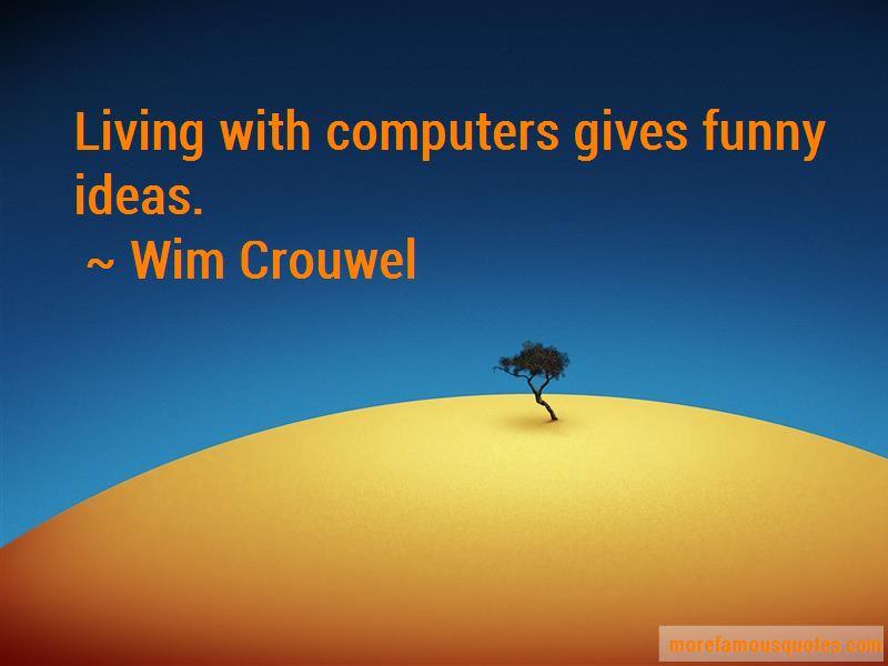 Wim Crouwel Quotes Pictures 2