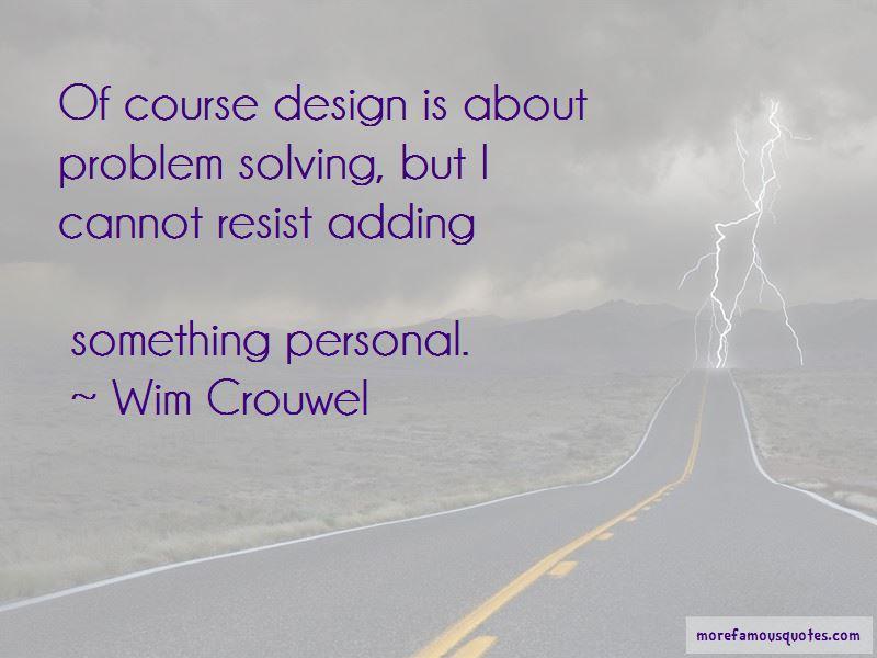 Wim Crouwel Quotes Pictures 4
