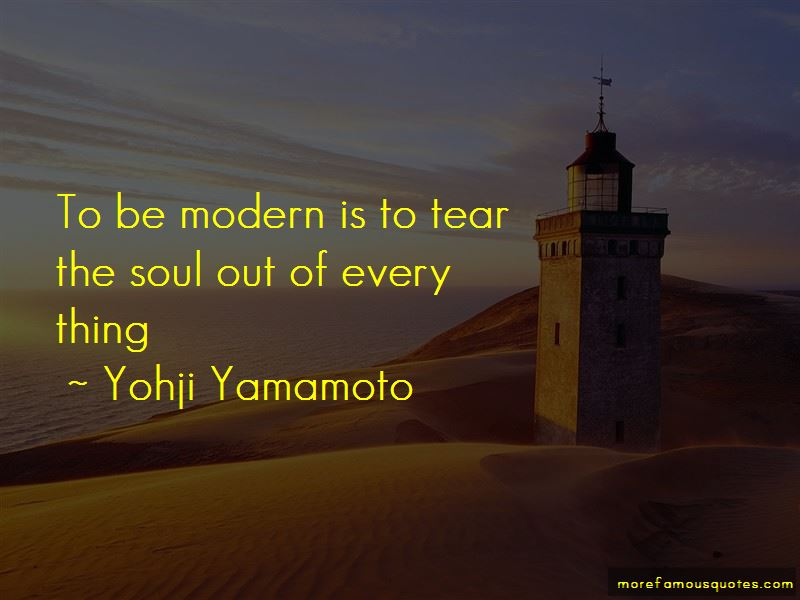 Yohji Yamamoto Quotes Pictures 2