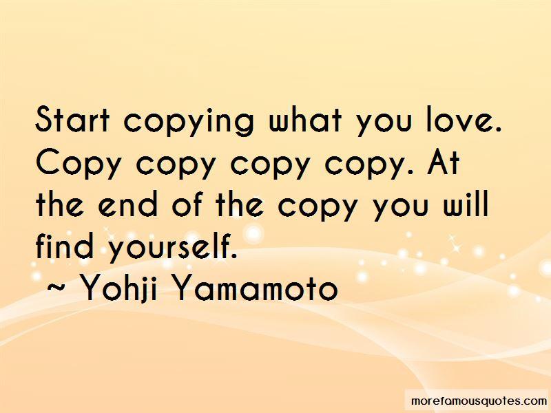 Yohji Yamamoto Quotes