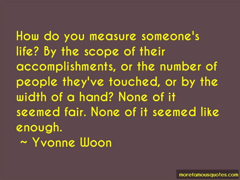 Yvonne Woon Quotes