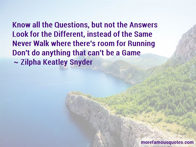 Zilpha Keatley Snyder Quotes Pictures 4