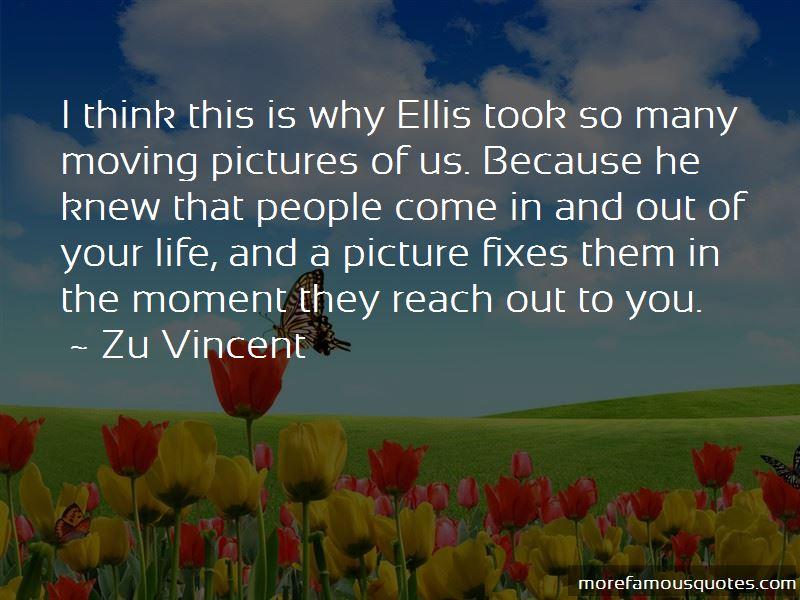 Zu Vincent Quotes Pictures 2