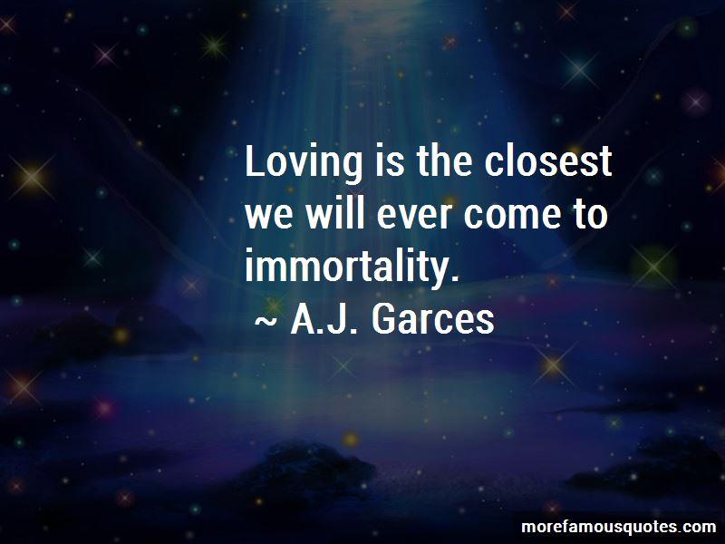 A.J. Garces Quotes Pictures 4
