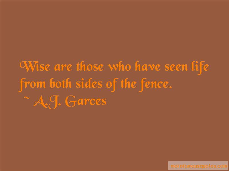 A.J. Garces Quotes