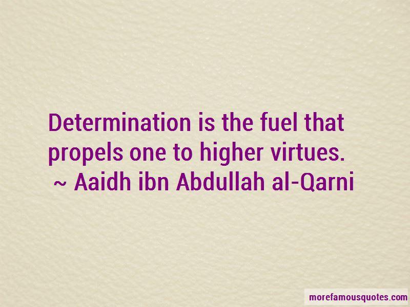 Aaidh Ibn Abdullah Al-Qarni Quotes Pictures 3