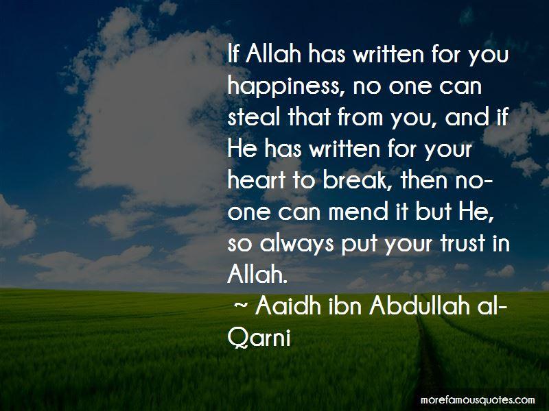 Aaidh Ibn Abdullah Al-Qarni Quotes