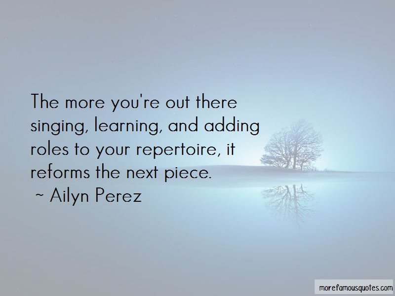 Ailyn Perez Quotes