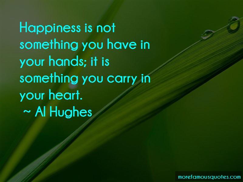 Al Hughes Quotes