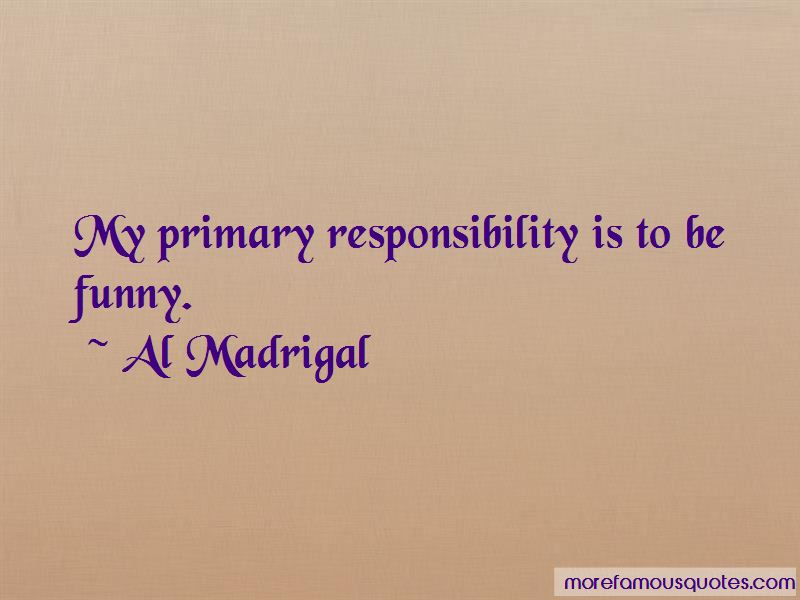 Al Madrigal Quotes Pictures 4