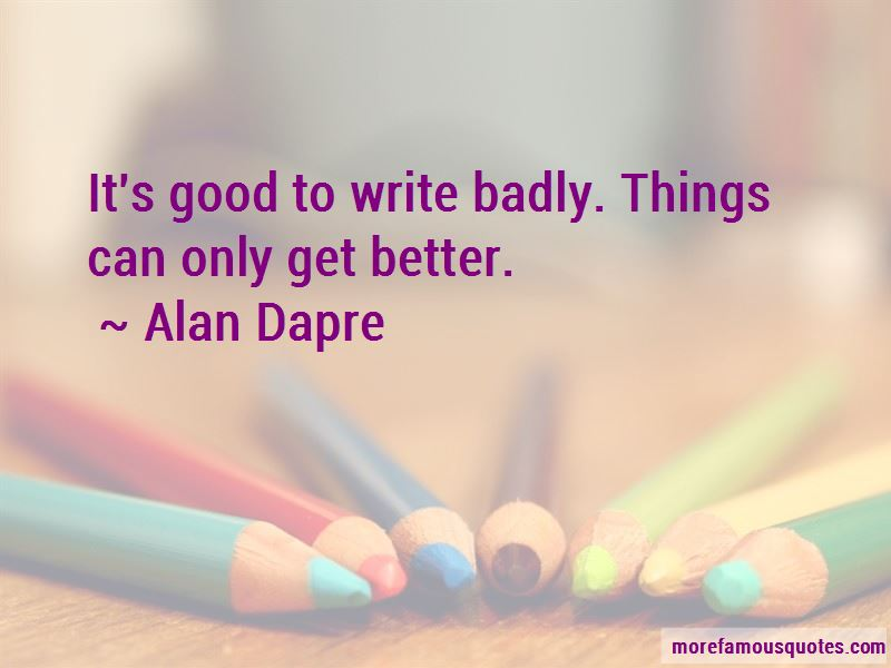 Alan Dapre Quotes